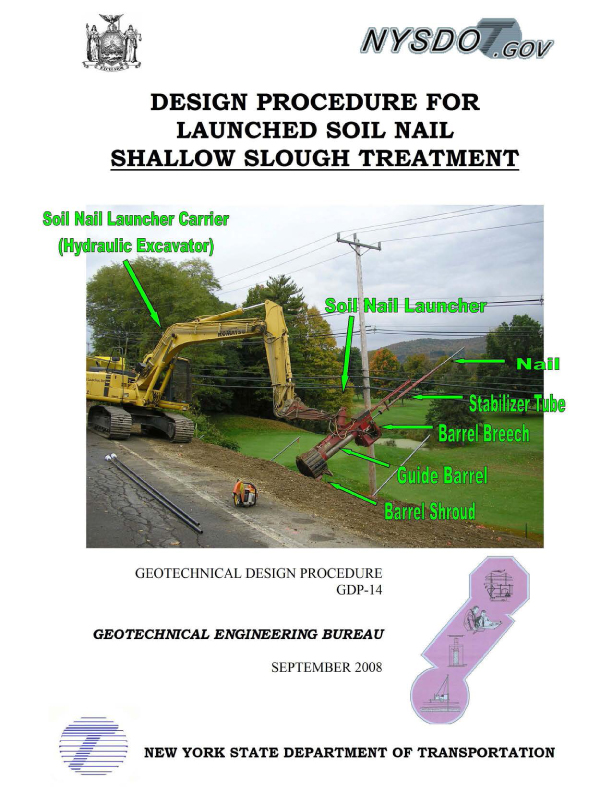Design Procedure for Launched Soil Nail Shallow Slough Treatment